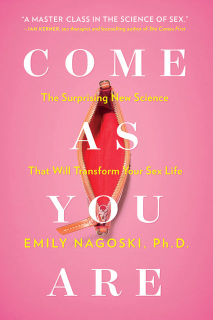 Come as You Are, Emily Nagoski