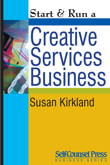 Start & Run a Creative Services Business, Susan Kirkland