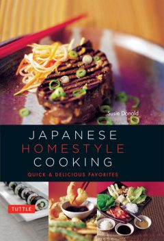Japanese Homestyle Cooking, Susie Donald