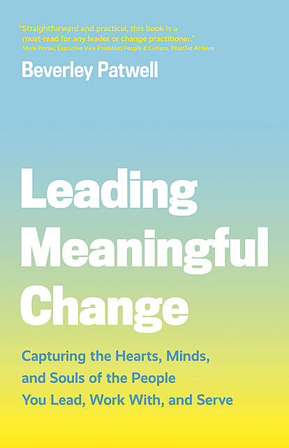 Leading Meaningful Change, Beverley Patwell