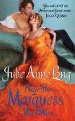 How the Marquess Was Won, Julie Anne Long