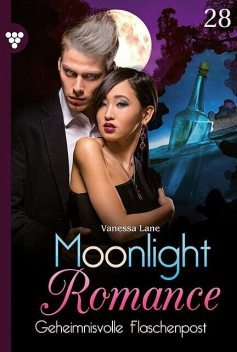 Moonlight Romance 28 – Romantic Thriller, Vanessa Lane
