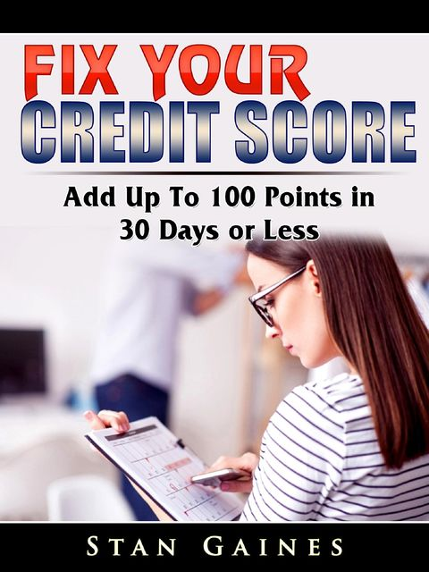 How to Increase or Build Your Credit Score in One Month, Knight John