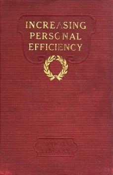 Increasing Personal Efficiency, Russell H.Conwell