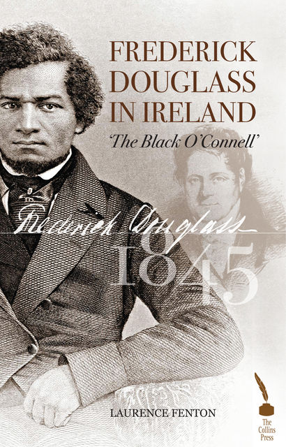 Frederick Douglass in Ireland, Laurence Fenton