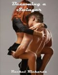Becoming a Swinger, Rachel Richards
