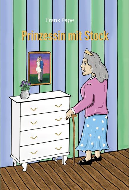 Prinzessin mit Stock, Frank Pape