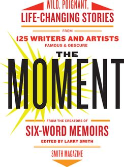 The Moment, Larry Smith