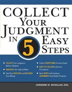 Collect Your Judgment in 5 Easy Steps, Adrienne M. McMillan