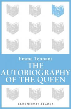 The Autobiography of The Queen, Emma Tennant