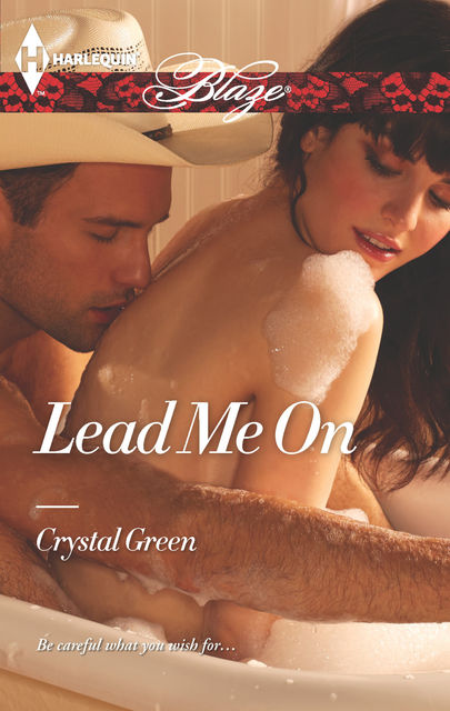 Lead Me On, Crystal Green