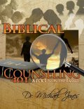 Biblical Christian Counseling, Michael Jones