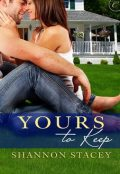 Yours to Keep, Shannon Stacey