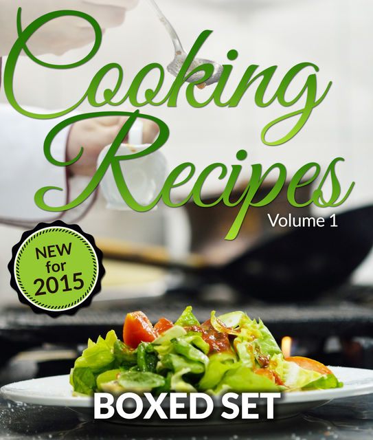 Cooking Recipes Volume 1 (Complete Boxed Set), Speedy Publishing