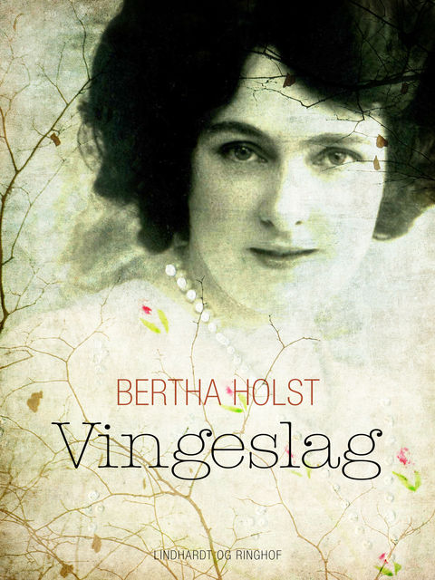 Vingeslag, Bertha Holst