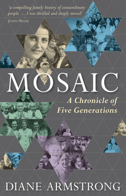 Mosaic: A Chronicle of Five Generations, Diane Armstrong