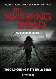 The Walking Dead: Woodbury, Robert Kirkman