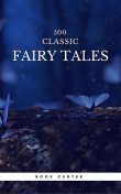500 Classic Fairy Tales You Should Read (Book Center), Andrew Lang, Hans Christian Andersen, Jakob Grimm, Wilhelm Grimm, James Stephens, Brothers Grimm, Aleksander Chodźko