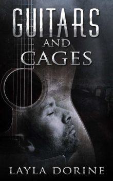 Guitars and Cages, Layla Dorine
