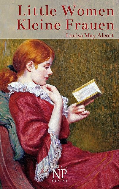 Little Women – Kleine Frauen, Louisa May Alcott