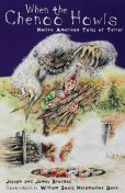 When the Chenoo Howls: Native American Tales of Terror, James Bruchac, Joseph Bruchac