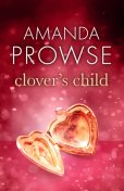 Clover's Child, Amanda Prowse