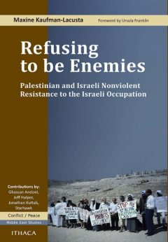 Refusing to be Enemies, Maxine Kaufman-Lacusta