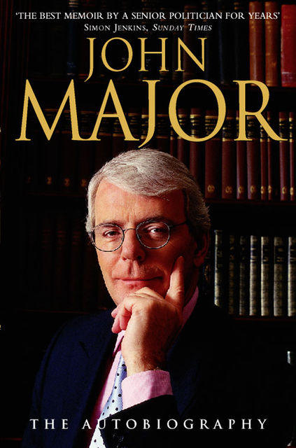 John Major: The Autobiography, John Major