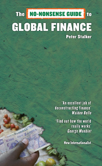 The No-Nonsense Guide to Global Finance, Peter Stalker