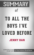 Summary of To All the Boys I've Loved Before, Paul Adams