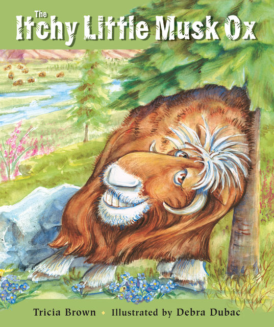 The Itchy Little Musk Ox, Tricia Brown