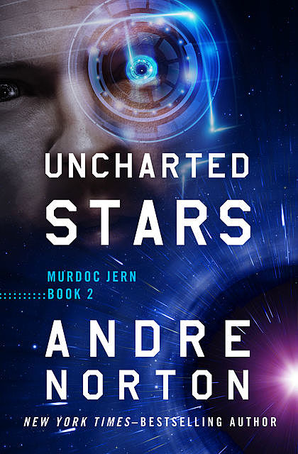 Uncharted Stars, Andre Norton