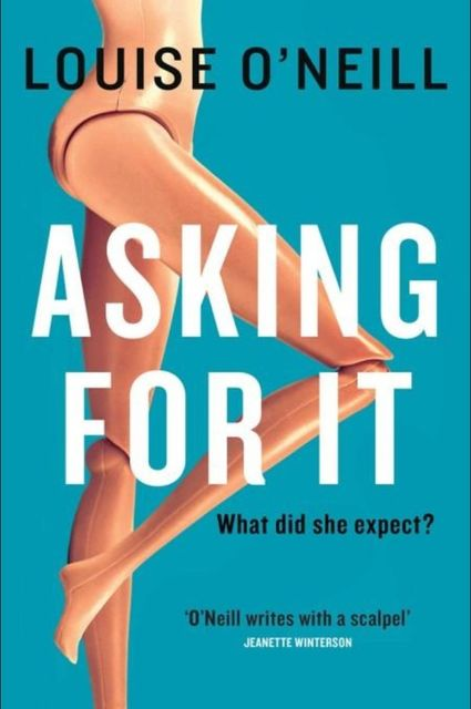 Asking for It, Louise O'Neill