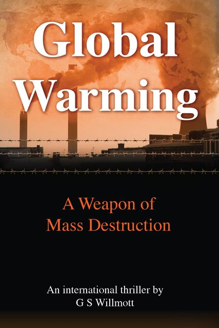 Global Warming, G.S. Willmott