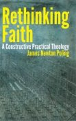 Rethinking Faith, James Poling