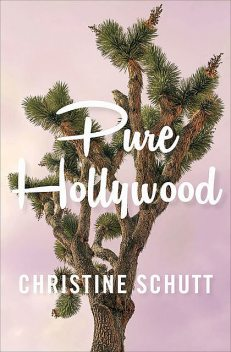 Pure Hollywood, Christine Schutt