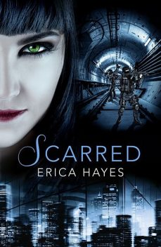 Scarred, Erica Hayes