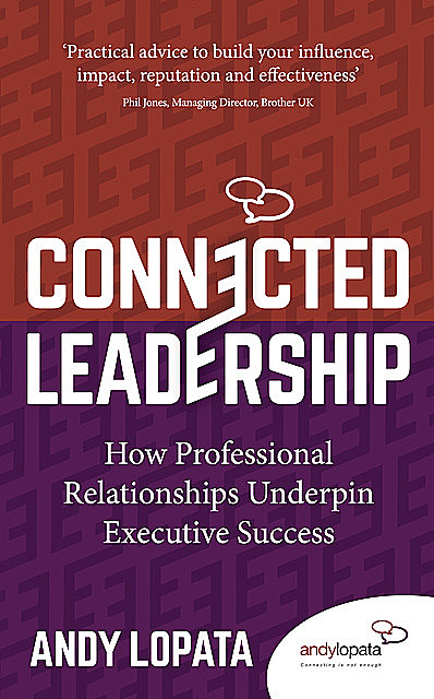 Connected Leadership, Andy Lopata
