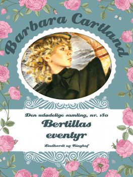Bertillas eventyr, Barbara Cartland