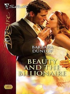 Beauty and the Billionaire, Barbara Dunlop