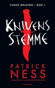 Chaos Walking 1 – Knivens stemme, Patrick Ness