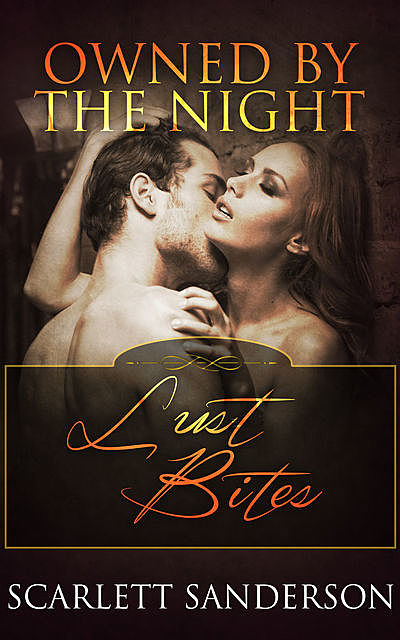 Owned by the Night, Scarlett Sanderson