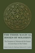 The Three Magical Books of Solomon, Aleister Crowley, S.L.Macgregor Mathers, F.C. Conybear