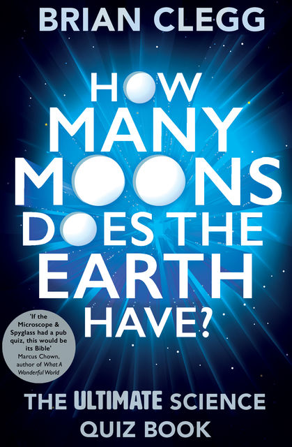 How Many Moons Does the Earth Have?, Brian Clegg