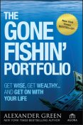 The Gone Fishin' Portfolio, Alexander Green