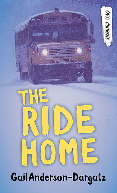 The Ride Home, Gail Anderson-Dargatz