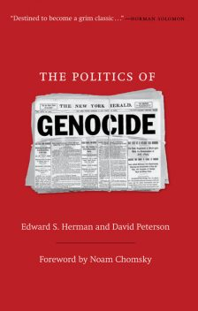 The Politics of Genocide, David Peterson, Edward S.Herman