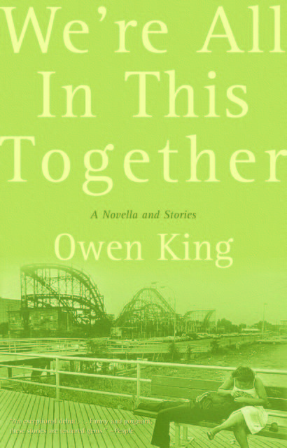 We're All In This Together, Owen King
