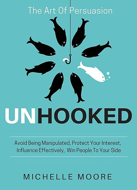 Unhooked, Michelle Moore