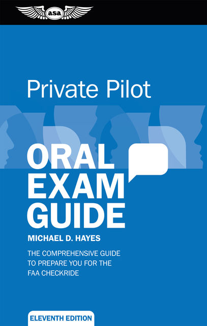 Private Pilot Oral Exam Guide, Michael Hayes